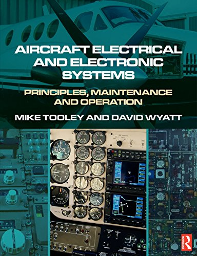 Aircraft Electrical and Electronic Systems: Principles, Operation and Maintenance: Principles, Maintenance and Operation