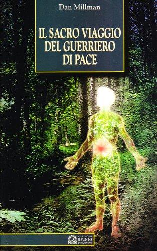 Il Sacro Viaggio Del Guerriero Di Pace Pdf Download Valeriymansur