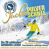 Juchee im Pulverschnee; 20 schönsten Skifahrer-Lieder; Skifahren ist der größte Hit; Schifoan; Zwo Brettln a gführiger Schnee; Schifahren ist schön; Wir wedeln im Schnee; Ski Twist;