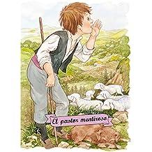 El pastor mentiroso (Troquelados clásicos)