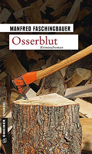 Osserblut: Kriminalroman (Kommissar Moritz Buchmann 1)