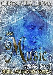 The Music (Boreal and John Grey Season 3 Book 2) (English Edition)