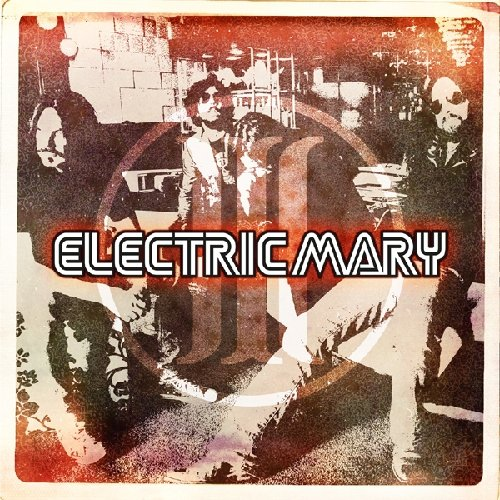 Electric Mary: III (Audio CD)