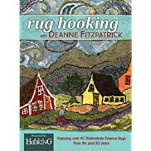 Rug Hooking with Deanne Fitzpatrick (English Edition)