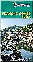 Franche-Comte, Jura (Michelin Green Guides) (French Edition)