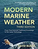 Modern Marine Weather: From Time-honored Traditional Knowledge to the Latest Technology (English Edition)