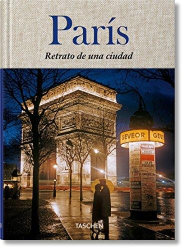 Paris. Retrato de una ciudad (Clothbound) por Jean Claude Gautrand