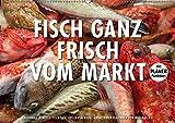 Emotionale Momente: Frischer Fisch vom Markt. (Wandkalender 2018 DIN A2 quer): Ingo Gerlach hat eine Serie von Foto über frischen Fisch auf einem ... ... [Kalender] [Apr 01, 2017] Gerlach, Ingo