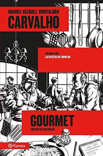 Carvalho Gourmet (volumen independiente)