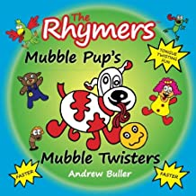 TONGUE TWISTERS - The Rhymers: Mubble Pup's Mubble Twisters