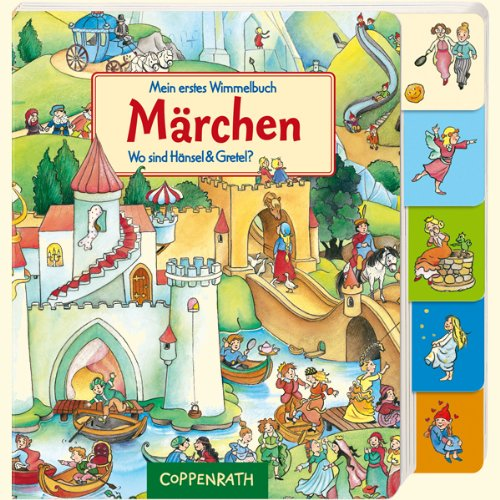 Mein erstes Wimmelbuch - Märchen: Wo sind Hänsel & Gretel? (Sind Kinder Wo Meine)