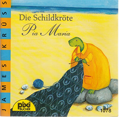Die Schildkröte Pia Maria - Pixi-Buch Nr. 1078 - Einzeltitel aus Pixi-Serie 126