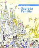 Little story of the Sagrada Família (Petites Històries) de Jordi Faulí i Oller (19 abr 2011) Tapa blanda