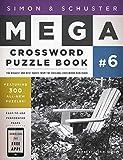 Simon & Schuster Mega Crossword Puzzle Book: 300 Never-Before-Published Crosswords (Simon & Schuster Mega Crossword Puzzle Books)