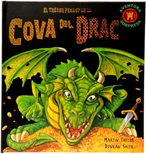 El tresor perdut de la cova del drac