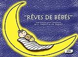 Telecharger Livres Reves de bebes (PDF,EPUB,MOBI) gratuits en Francaise
