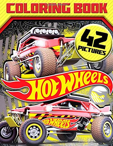 HOT Wheels Coloring Book: Great 42 Illustrations for Kids (Hot Dc Comics Wheels)