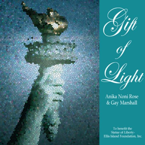 Gift of Light (The Statue of Liberty-Ellis Island Foundation Charity Release) (feat. Gay Marshall) - Single (Gift-statue)