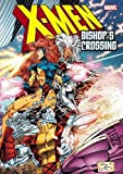 X-men: Bishop's Crossing: Bishop's Crossing