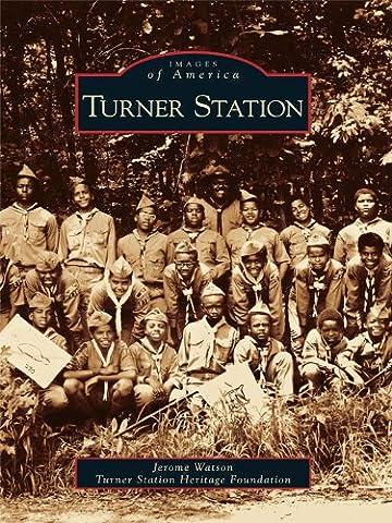 Turner Station (Images of America)