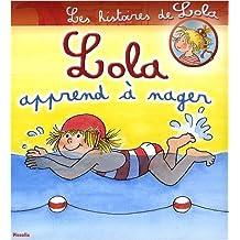 Lola apprend à nager de Liane Schneider (15 janvier 2009) Album