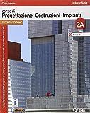 Corso di progettazione costruzione impianti. Vol. 2A-2B. Per gli Ist. tecnici. Con e-book. Con espansione online