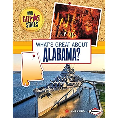 What's Great about Alabama? (Our Great States)
