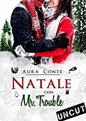 Natale con Mr. Trouble [Uncut]