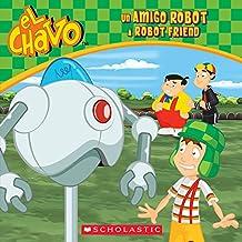 Un amigo robot / A Robot Friend (El Chavo: 8x8 #6)
