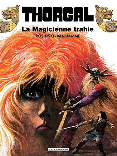 Couverture du livre Thorgal - tome 01 – La magicienne trahie