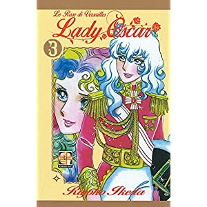 Lady Oscar. Le rose di Versailles: 3