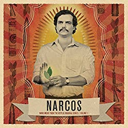 Narcos, Vol. 1 (More Music From The Netflix Original Series)