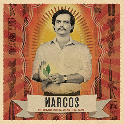 narcos-vol-1-more-music-from-the-netflix-original-series