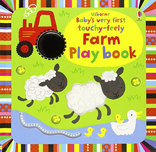Baby's Very First Touchy. Feely Farm. Play Book (Baby's Very First Books)