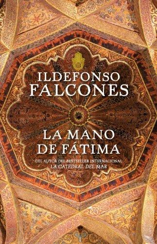La Mano de Fátima (Vintage Espanol) (Spanish Edition) by Ildefonso Falcones (2009-08-18)