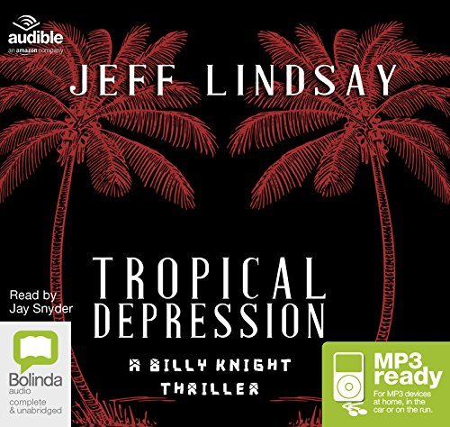 Tropical Depression (Billy Knight Thrillers, Band 1)