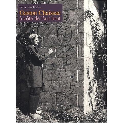 Gaston Chaissac à côté de l'art brut