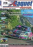 Baquet Magazine N°28 Juil Aout 2016 L'Actualite Du Sport Automobile...
