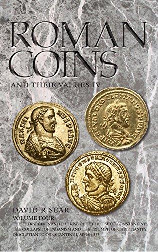 Roman Coins and Their Values Volume 4 por David R. Sear