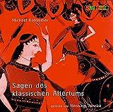 Sagen des klassischen Altertums. 2 CDs - Michael Köhlmeier
