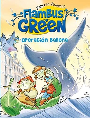 Operación Ballena (Flambus Green) por Roberto Pavanello
