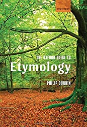 The Oxford Guide to Etymology by Philip Durkin (2009-09-28)