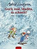 Guck mal, Madita, es schneit!