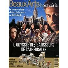 """L'odyssée des bâtisseurs de cathédrales : Le roman vrai des """"Piliers de la terre"""" de Ken Follett"""