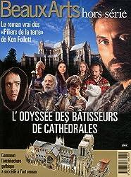 L'odyssée des bâtisseurs de cathédrales : Le roman vrai des