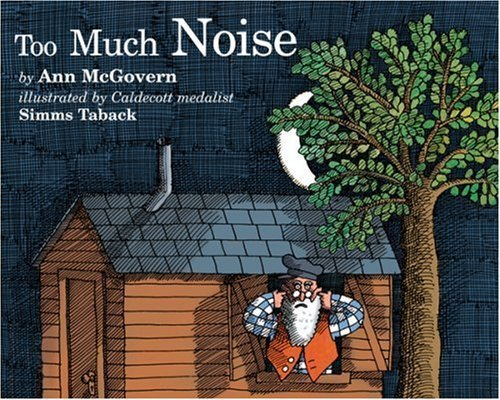 Too Much Noise (Sandpiper books) by McGovern, Ann (1992) Paperback