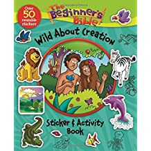 The Beginner's Bible Wild About Creation Sticker and Activity Book by Zondervan (2015-08-04)