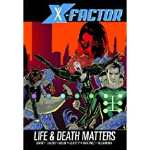 X-Factor Volume 2: Life And Death Matters TPB: Life and Death Matters v. 2 (X-Factor (Numbered))