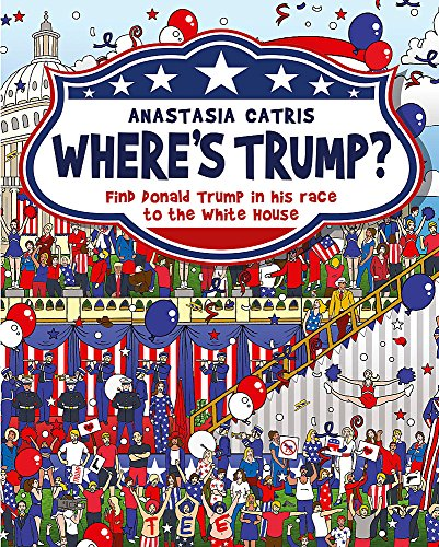 Price comparison product image Where's Trump: Find Donald Trump in his race to the White House