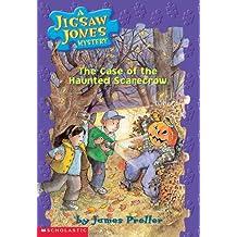 Jigsaw Jones #15: The Case of the Haunted Scarecrow (Jigsaw Jones Mysteries)